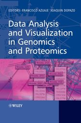 Data Analysis and Visualization in Genomics and Proteomics by Francisco Azuaje
