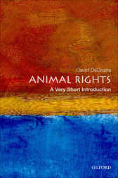 Animal Rights: A Very Short Introduction by David DeGrazia