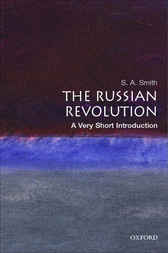 The Russian Revolution: A Very Short Introduction by S. A. Smith