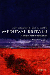 Medieval Britain: A Very Short Introduction by John Gillingham