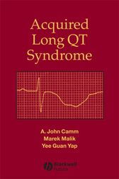Acquired Long QT Syndrome by A. John Camm