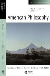 The Blackwell Guide to American Philosophy by Armen T. Marsoobian