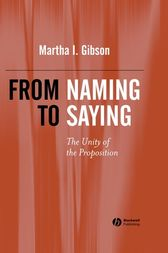 From Naming to Saying by Martha I. Gibson