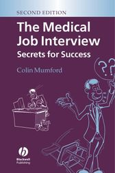 The Medical Job Interview by Colin J. Mumford