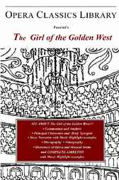 Puccini's THE GIRL OF THE GOLDEN WEST by Burton D. Fisher