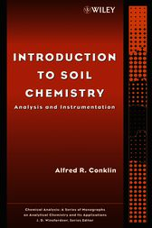 Introduction to Soil Chemistry by Alfred R. Conklin