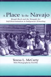 A Place to Be Navajo by Teresa L. McCarty