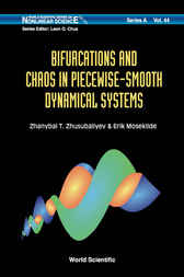 Bifurcations And Chaos In Piecewise-smooth Dynamical Systems: Applications To Power Converters, Relay And Pulse-width Modulated Control Systems, And Human Decision-making Behavior by Zhanybai T. Zhusubaliyev