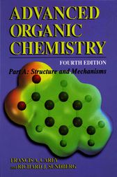 Advanced Organic Chemistry by Francis A. Carey