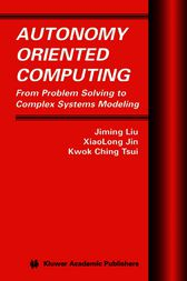 Autonomy Oriented Computing by Jiming Liu