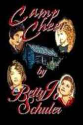 Camp Cheer by Betty Jo Schuler