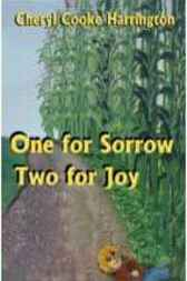 One for Sorrow, Two for Joy by Cheryl Cooke Harrington
