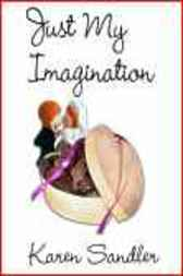 Just My Imagination by Karen Sandler