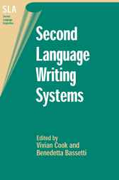 Second Language Writing Systems by Vivian Cook