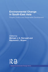 Environmental Change in South-East Asia by Raymond Bryant