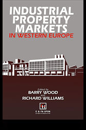 Industrial Property Markets in Western Europe by R.H. Williams