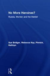 No More Heroines? by Sue Bridger