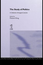 The Study of Politics by Preston King