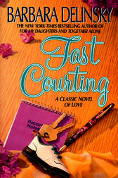 Fast Courting by Barbara Delinsky