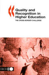 Quality and Recognition in Higher Education by Organisation for Economic Co-operation and Development