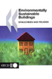 Environmentally Sustainable Buildings by Organisation for Economic Co-operation and Development