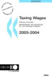 Taxing Wages by Organisation for Economic Co-operation and Development