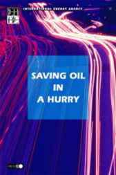 Saving Oil in a Hurry by Organisation for Economic Co-operation and Development