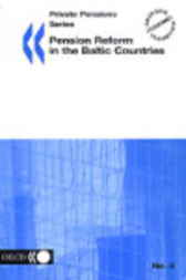 No. 05:  Pension Reform in the Baltic Countries by Organisation for Economic Co-operation and Development