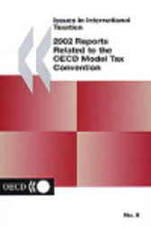 No. 08:  2002 Reports Related to the OECD Model Tax Convention by Organisation for Economic Co-operation and Development