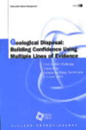 Geological Disposal: Building Confidence Using Multiple Lines of Evidence by Organisation for Economic Co-operation and Development
