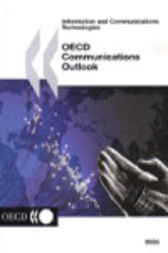 OECD Communications Outlook by Organisation for Economic Co-operation and Development