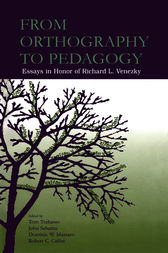 From Orthography to Pedagogy by Thomas R. Trabasso
