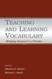 Teaching and Learning Vocabulary by Elfrieda H. Hiebert