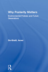 Why Posterity Matters by Avner De-Shalit