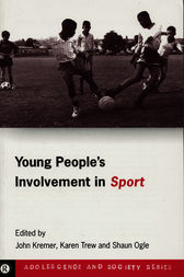 Young People's Involvement in Sport by John Kremer
