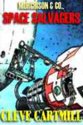 Murchison & Co., Space Scavengers by Cleve Cartmill