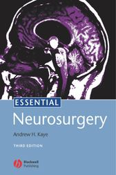 Essential Neurosurgery by Andrew H. Kaye