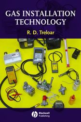 Gas Installation Technology by R. D. Treloar