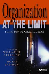 Organization at the Limit by William Starbuck