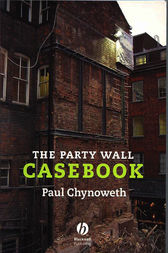 The Party Wall Casebook by Paul Chynoweth