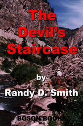 The Devil's Staircase by Randy D. Smith