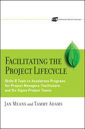 Facilitating the Project Lifecycle by Janet A. Means