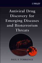 Antiviral Drug Discovery for Emerging Diseases and Bioterrorism Threats by Paul F. Torrence
