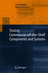Testing Commercial-off-the-Shelf Components and Systems by Sami Beydeda