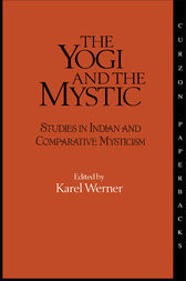 The Yogi and the Mystic by Karel Werner
