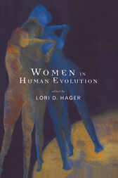 Women In Human Evolution by Lori Hager