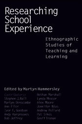 Researching School Experience by Martyn Hammersley
