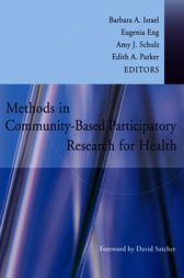 Methods in Community-Based Participatory Research for Health by Barbara A. Israel
