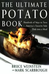 The Ultimate Potato Book by Bruce Weinstein
