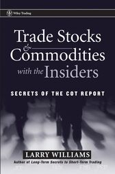 Trade Stocks and Commodities with the Insiders by Larry Williams